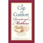 Cup of Comfort Devo for Mothers