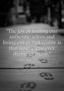 authenticity - shame