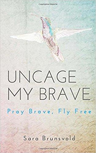 Uncage my brave